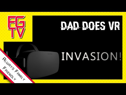INVASION! Oculus Rift CV1 (FAMILY FRIENDLY) THAT BUNNY IS A BOSS! CLEAN [FGTV] Dad Does VR