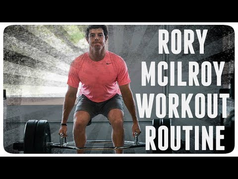 RORY MCILROY FULL WORKOUT ROUTINE