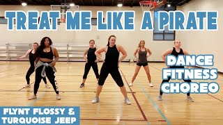 """""""TREAT ME LIKE A PIRATE"""" Flynt Flossy / Turquoise Jeep - Dance Fitness by #DanceWithDre"""