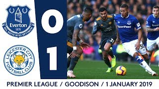 HIGHLIGHTS: EVERTON 0-1 LEICESTER CITY