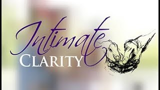 """1- """"Clarity On Equal Partnership"""" - Intimate Clarity"""