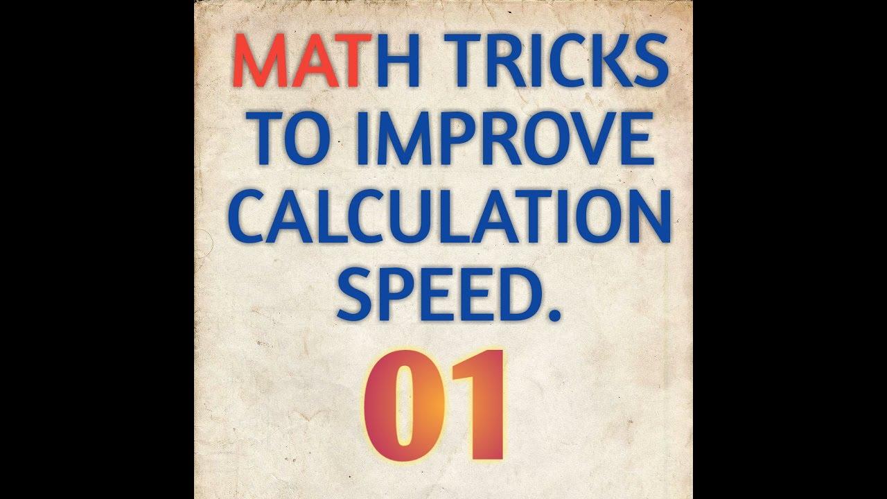 MATH TRICKS TO IMPROVE CALCULATION SPEEDS 1st LECTURE MATHGURU ...