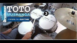 TOTO - Mushanga - 4 steps for a RHYTHM