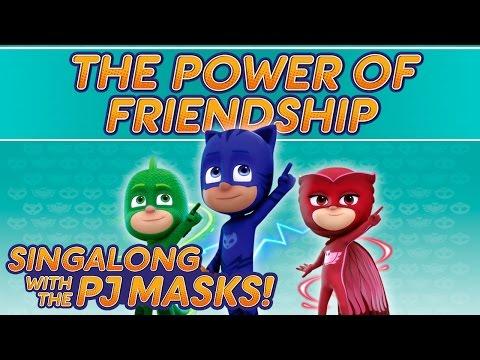 PJ Masks Singalong - ♪♪ The Power of Friendship ♪♪ (10 mins)