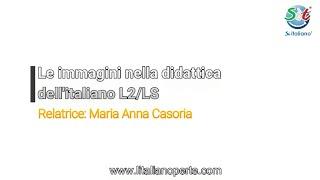 Le immagini nella didattica dell'italiano L2/LS.