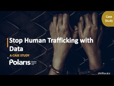 Case Study: Stop Human Trafficking with Data (Paxata & Polaris)