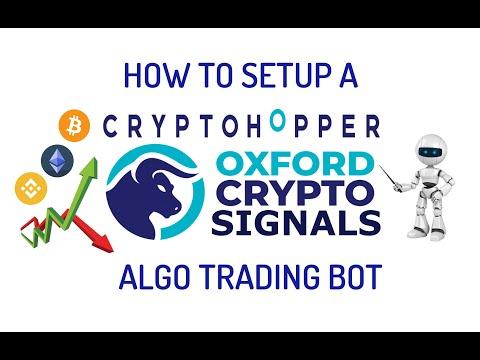 How to Setup CryptoHopper Algo Bitcoin Trading Bot Using Oxford Crypto Signals Will It Be Profitable