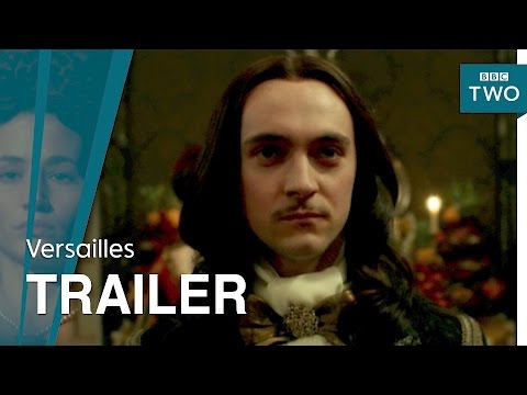 Versailles: Series 2 Trailer - BBC Two