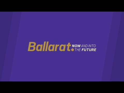 Ballarat Now and into the Future