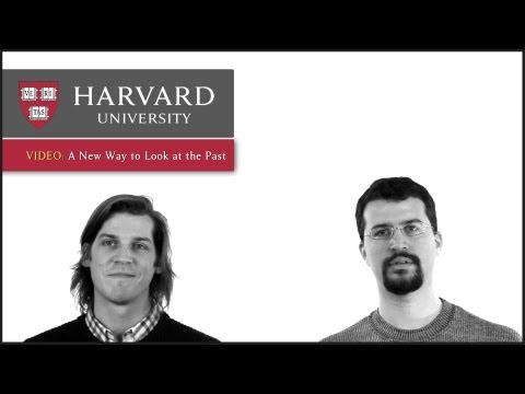 A New Way to Look at the Past - Innovation at Harvard
