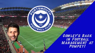 Cowley's Back in Football Management at Pompey!
