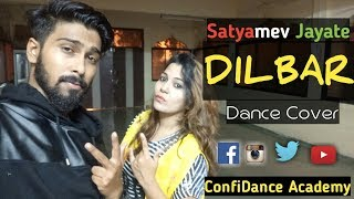 DILBAR | Satyamev Jayate | Dance Cover | Norah Fatehi | John Abrahim | CDA Choreography