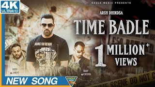 TIME BADLE (Full ) Arsh Dhindsa Ft. Deep Jandu New Punjabi Song 2018 Latest Punjabi Songs 2018