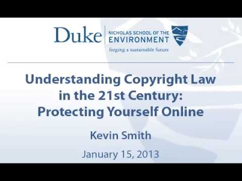 Understanding Copyright Law in the 21st Century: Protecting