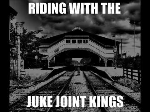 Juke Joint Kings - Riding with the Juke Joint Kings (Full Album) Blues, Electric blues