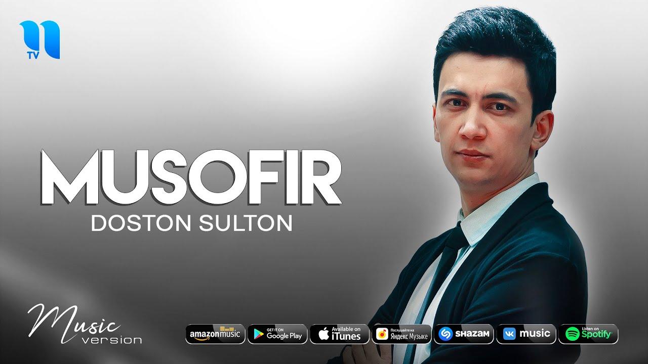 Doston Sulton - Musofir (audio 2021)