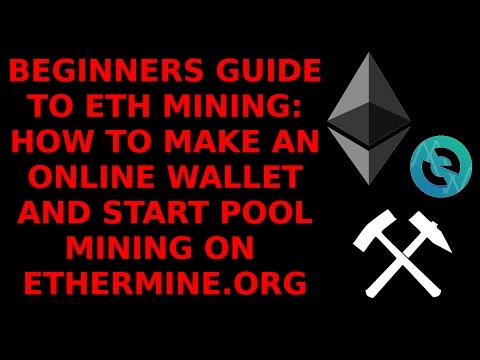 Beginners Guide ETH Mining: How To Create Ethereum Wallet Set Up Claymores Miner Pool Mine Ethermine