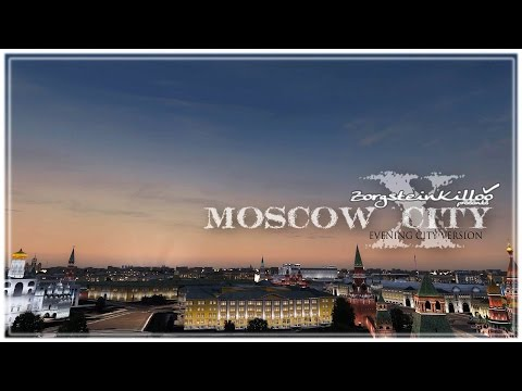 Moscow city X(evening city version)