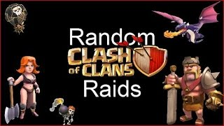 Random Clash Of Clans Raids Episode #1