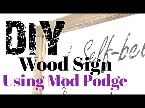 DIY How to make a wood sign using mod podge.