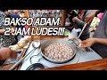 VIRAL DAN ENAK!!! BELI BAKSO ADAM BELUM BUKA SUDAH NGANTRI PANJANG!!! BUKA JAM 4 SORE 2 JAM HABIS!!!