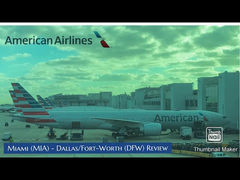 | American Airlines | Boeing 777-300 ER | Miami (MIA) To Dallas-Fort Worth (DFW)| Inflight Review