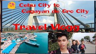 Cebu City to Cagayan de Oro City - Travel Vlogg 02