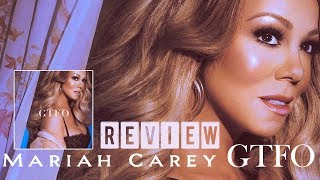 Baixar Mariah Carey - GTFO |REVIEW|