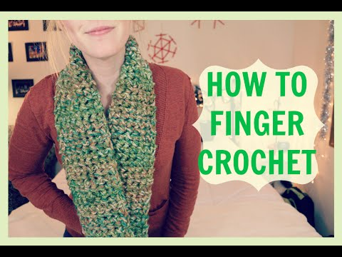 HOW TO FINGER CROCHET (A SCARF) - YouTube