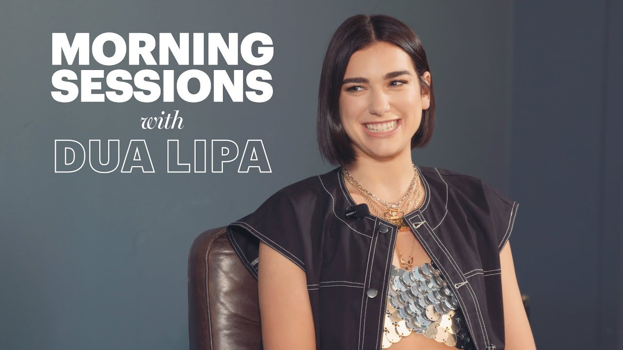 Morning Sessions with Dua Lipa | Rolling Stone