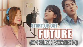 Download [ENGLISH] FUTURE 미래-RED VELVET (START-UP OST 스타트업) by Marianne Topacio ft. Ismail Bergitar