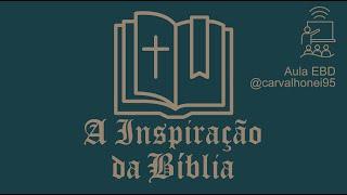 EBD - A Inspiração da Bíblia