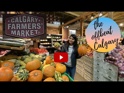 Calgary Farmers' Market - Taste Of Calgary, Alberta