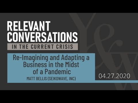 (WEBCAST) Re-Imagining and Adapting a Business in the Midst of a Pandemic