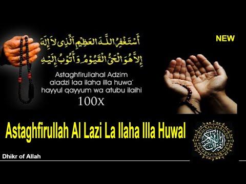 Astaghfirullahal Ladzi La Ilaha Illa Huwal - Astaghfirullah