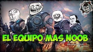 EL EQUIPO MAS NOOB DE TODOS!, MOMENTOS DIVERTIDOS (Funny Moments) | GEARS OF WAR 3 - PACO TORREAR