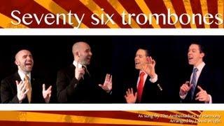 Seventy six trombones (Ambassadors of Harmony) - Barbershop Quartet