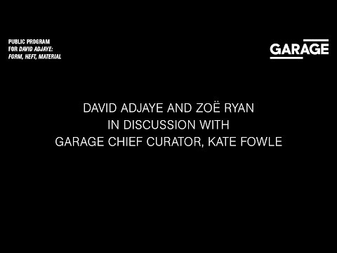 David Adjaye and Zoë Ryan in discussion with Garage Chief Curator, Kate Fowle at Garage