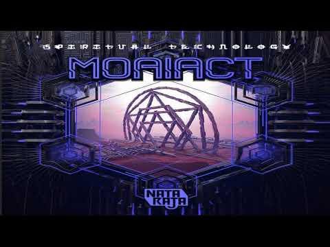 Moaiact - Spiritual Technology ᴴᴰ