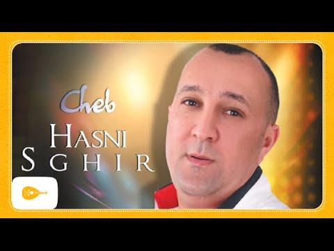 Cheb Hasni Sghir Ghir Gateni Lyass
