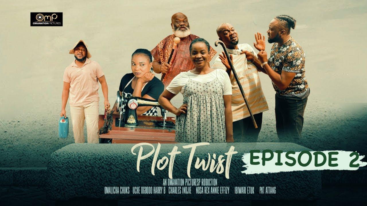 Download PLOT TWIST EPISODE 2-Charles Inojie,Babarex,HarryB,Uche Ogbodo,Chuks Omalicha New Nigerian movie2021