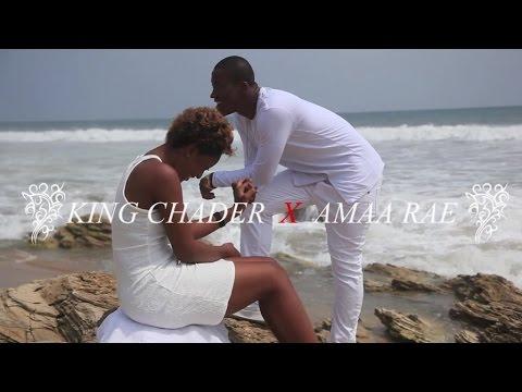 King Chader Ft. Amaa Rae - Sweet