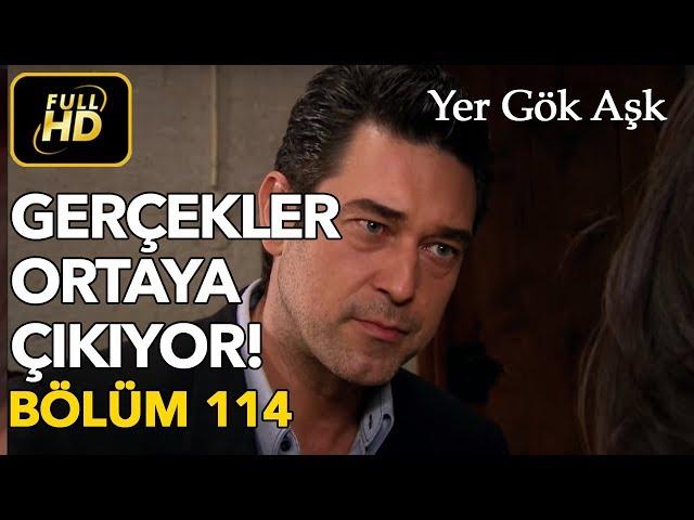 Yer Gök Aşk > Episode 114