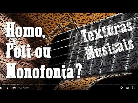Texturas musicais: Monofonia, Polifonia e Homofonia