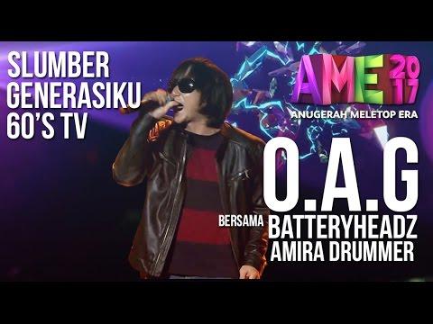 Anugerah MeleTOP ERA 2017: Persembahan OAG ft. Batteryheadz & Amira #AME2017