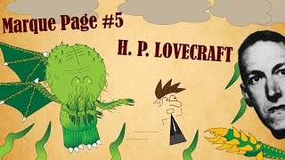 Le Marque-Page #5 : Howard Phillips LOVECRAFT