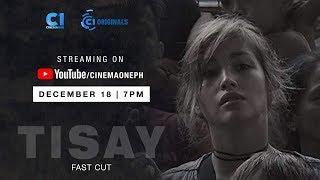 Tisay | Feb 9, 11:00 PM | Cinema One