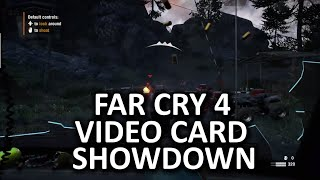 Far Cry 4 Video Card Showdown