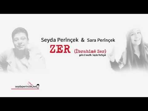 Seyda Perinçek & Sara Perinçek - Zer- Ibrahimê Zer (Düet)