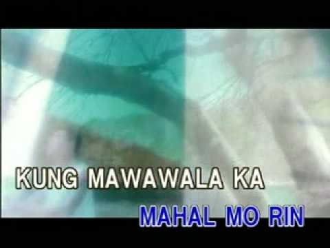 Kung Mawawala Ka  - Karaoke